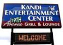 Kandi Entertainment Center 19th Avenue Bar & Grill