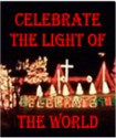 Celebrate the Light of the World Christmas Light Display