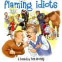 The Barn Theatre Presents Flaming Idiots