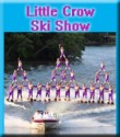 Little Crow Ski Show – Cancelled
