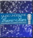 Music Under the Prairie Stars