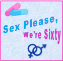 The Barn Theatre Presents: Sex Please, We're Sixty!