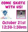 """It's Great to Skate"" Open House"