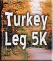 Turkey Leg 5K