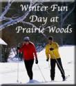 Winter Fun Day at Prairie Woods ELC