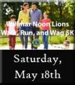 2nd Annual Willmar Noon Lions Walk, Run & Wag 5K