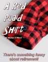 New London Little Theatre Presents: A Red Plaid Shirt