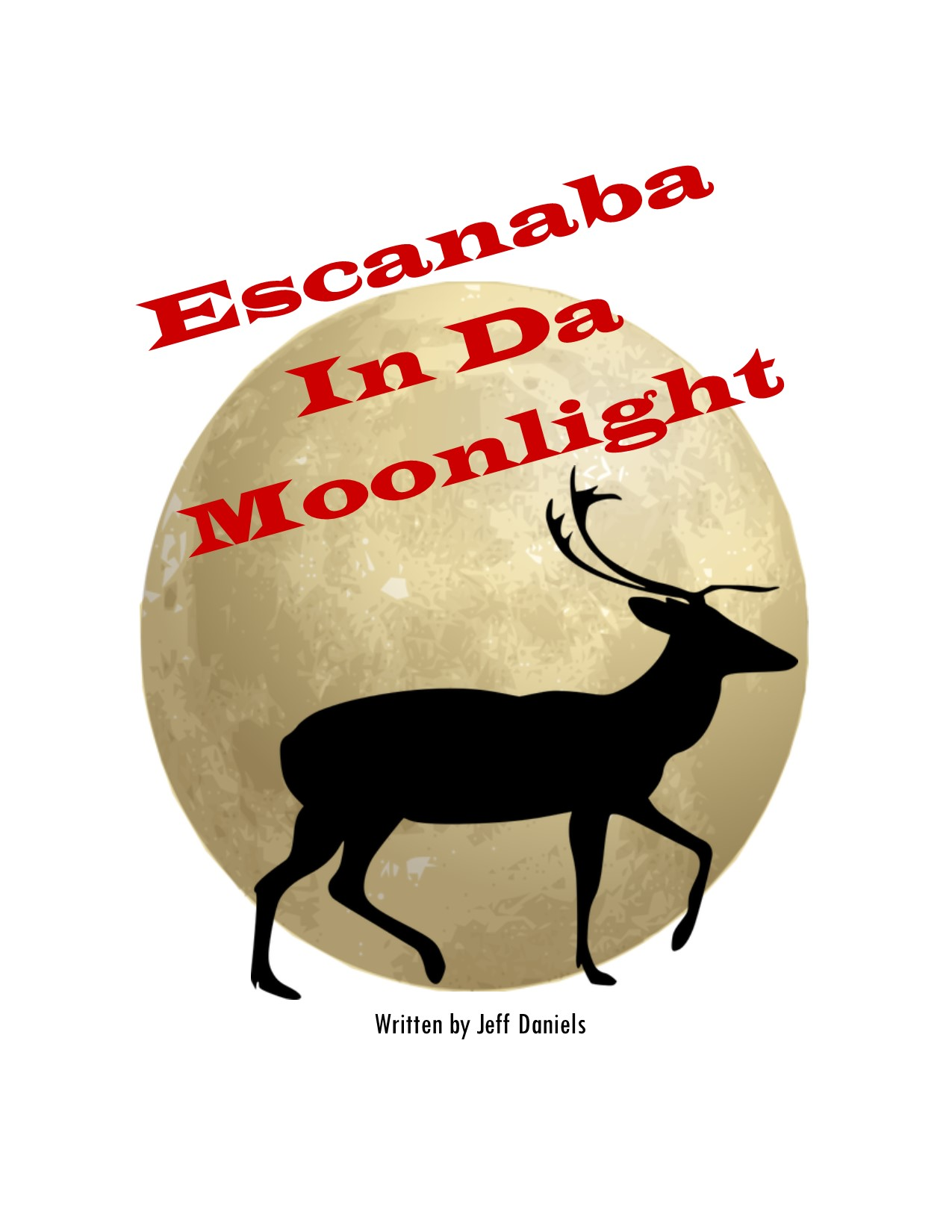 The Barn Theatre Presents: Escanaba in Da Moonlight ...