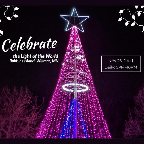 Willmar Mn Christmas Lights 2020 Celebrate the Light of the World   Willmar Lakes Area : Willmar